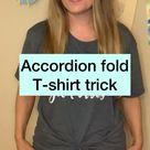Accordion fold t-shirt trick- no knot!