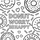 Donut Worry Be Happy Free Colouring Page
