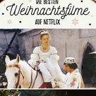 Die besten Weihnachtsfilme auf Netflix