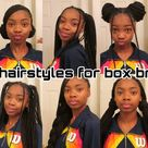 30+ DIFFERENT HAIRSTYLES ON BOX BRAIDS