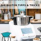 Die besten Tipps und Tricks für den Monsieur Cuisine