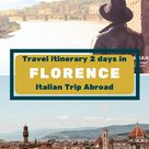 Travel itinerary 2 days in Florence