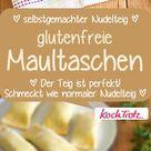 Glutenfreie Maultaschen mit selbstgemachtem Nudelteig - KochTrotz ♥ Lieblingsrezepte für Dich ♥ mit Tausch-Zutaten