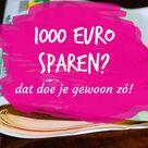Zo spaar je ongemerkt 1000 euro bij elkaar • LekkerLevenMetMinder.nl