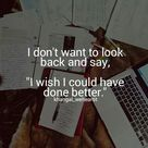 Having no regrets is all that I really wants.