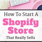 How to Set up a Shopify Store That Really Sells – Beginner's Guide