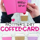 How to Make a Coffee Cup Mother's Day Card