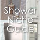 Complete Shower Niche Guide Helping You Choose