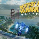 Destroy All Humans 2 – Reprobed – Gameplay Trailer