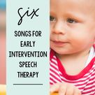 6 of the Best Songs for Early Language Skills