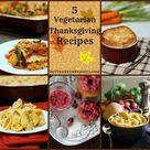 5 Vegetarian Thanksgiving Recipes