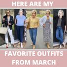 MY FAVORITE SPRING OUTFITS FROM MARCH | 50 is not old