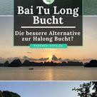 Bai Tu Long Bucht - Die Alternative zur Halong Bucht?