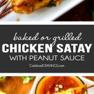 (baked or grilled or skillet!) Thai Chicken Satay with Peanut Sauce