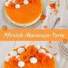 Pfirsich-Maracuja-Torte: fruchtig & frisch | Cookie und Co