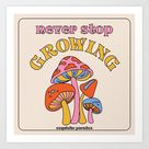 Never Stop Growing Art Print by exquisiteparadox