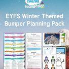 EYFS Winter Themed Bumper Planning Pack