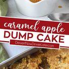 Caramel Apple Dump Cake | Dessert Now Dinner Later