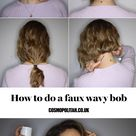 Hair how to the faux 'wob'