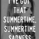 Summertime Sadness