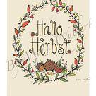 Print Hallo Herbst Bild herbstlich Poster PDF DATEI zum   Etsy