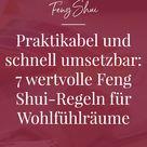 Praktikabel und schnell umsetzbar 7 wertvolle Feng Shui Regeln für Wohlfühlräume