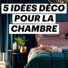 5 Idées Déco pour la Chambre