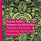 Psycho-Politics between the World Wars – eBook PDF
