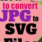 How to convert jpg to svg files