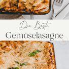 Gemüselasagne (vegetarisch mit veganer Option) - Aline Made
