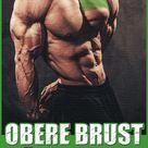 Obere Brust – 3 Tipps