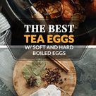 Chinese Tea Eggs (w/ Soft and Hard Boiled Eggs, 茶叶蛋)