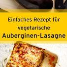 Vegetarische Auberginen-Lasagne
