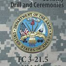 Drill and Ceremonies TC 3 21. 5 Army Doctrine   Default