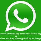 How to Download Whatsapp chat Backup from Google Drive