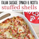 Italian Sausage, Spinach and Ricotta Stuffed Shells - About a Mom