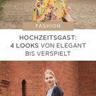 Outfit-Ideen für Hochzeiten♥