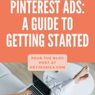 Pinterest Ads: A Complete Guide for Getting Started | Jessica Stansberry