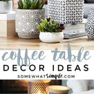5 Styling Tips and Coffee Table Decor Ideas