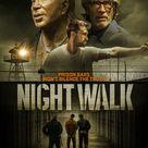 Night Walk (2019) - IMDb