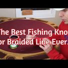 Best Fishing Knot for Braided Line [Braid to Leader Contest] » Salt Strong Fishing Club