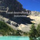Travel destinations 2021 Dolomiten