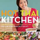 Hot Thai Kitchen: Demystifying Thai Cuisine with Authentic Recipes to Make at Home - Default