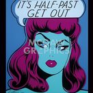 It's Half Past Get Out