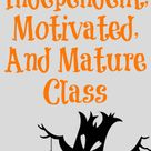 How To Create An Independent, Motivated, And Mature Class
