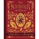 The Nutcracker and the Four Realms: The Secret of the Realms: An Extended Novelization (Hardcover)