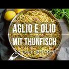 Aglio e Olio Pasta mit Thunfisch - Fitness-Rezept von BODY KITCHEN
