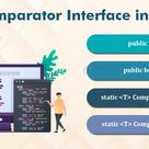 Comparator Interface in Java- Know the important methods
