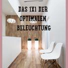 Das 1x1 der optimalen Beleuchtung in deinem glücklichen Zuhause. • Maria Husch