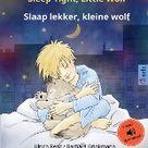 Sleep Tight, Little Wolf - Slaap lekker, kleine wolf (English - Dutch): Bilingual children's picture book with audiobook for download